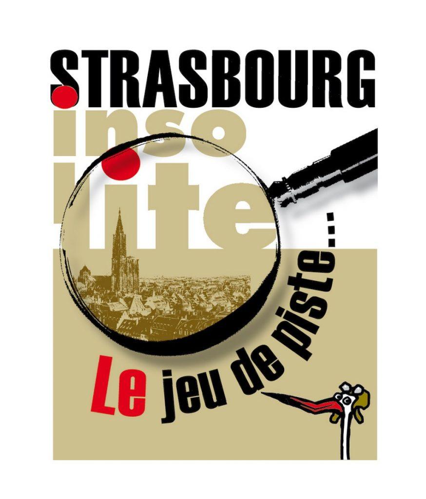 Top 10 de l'Insolite à Strasbourg !
