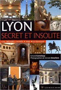 guide du Lyon insolite et secret