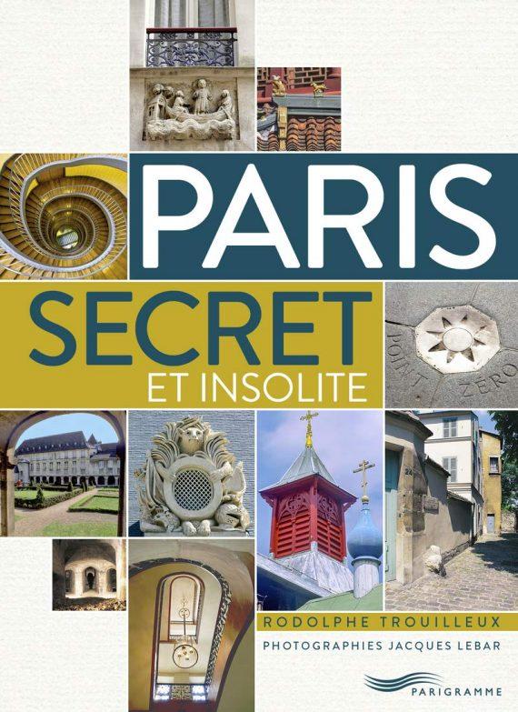 Guide Paris secret et insolite