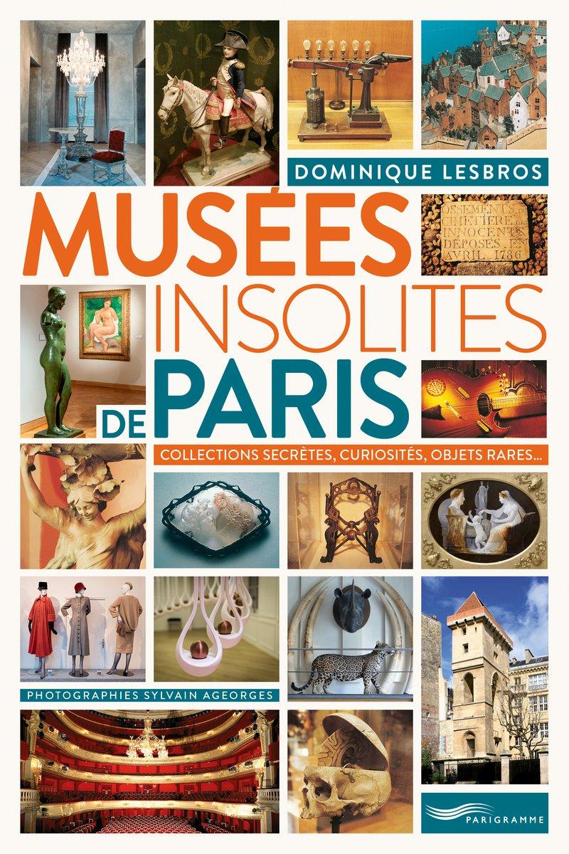 Guide les musées insolites de Paris