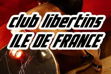club libertin ile de france
